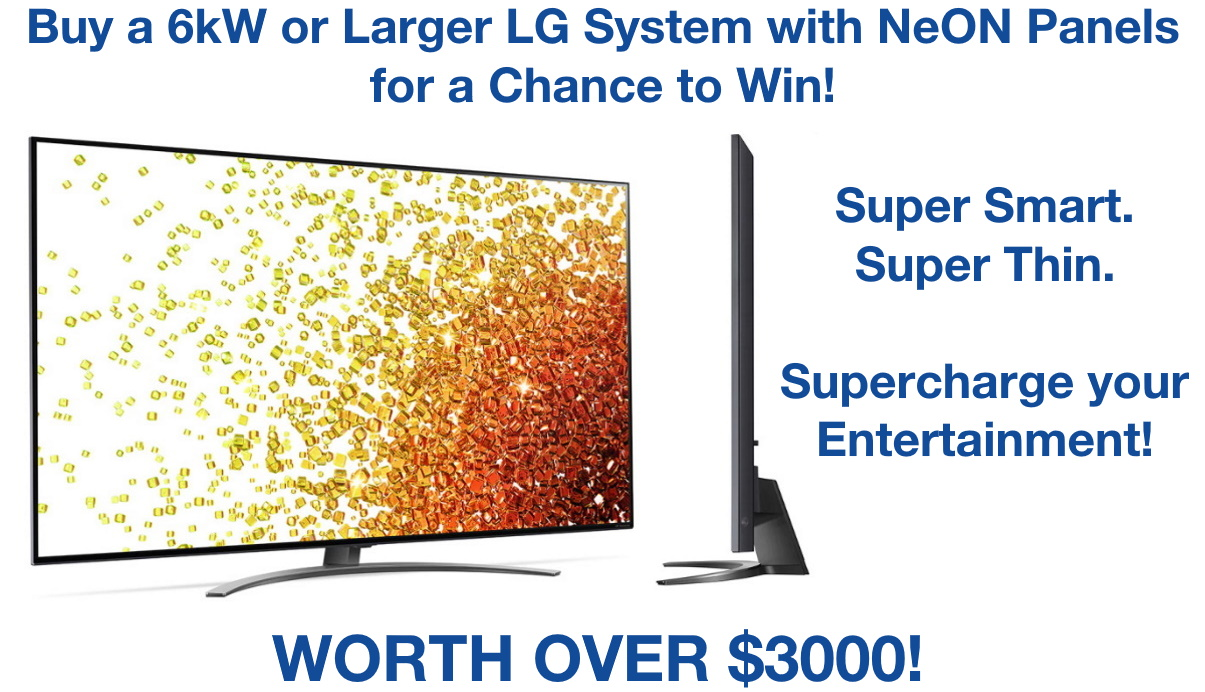 You can win a $3000 LG TV when you purchase an LG solar system